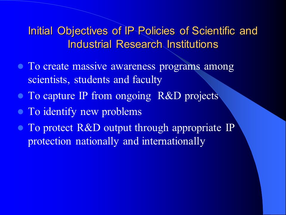 Initial Objectives of IP Policies of Scientific and Industrial Research Institutions