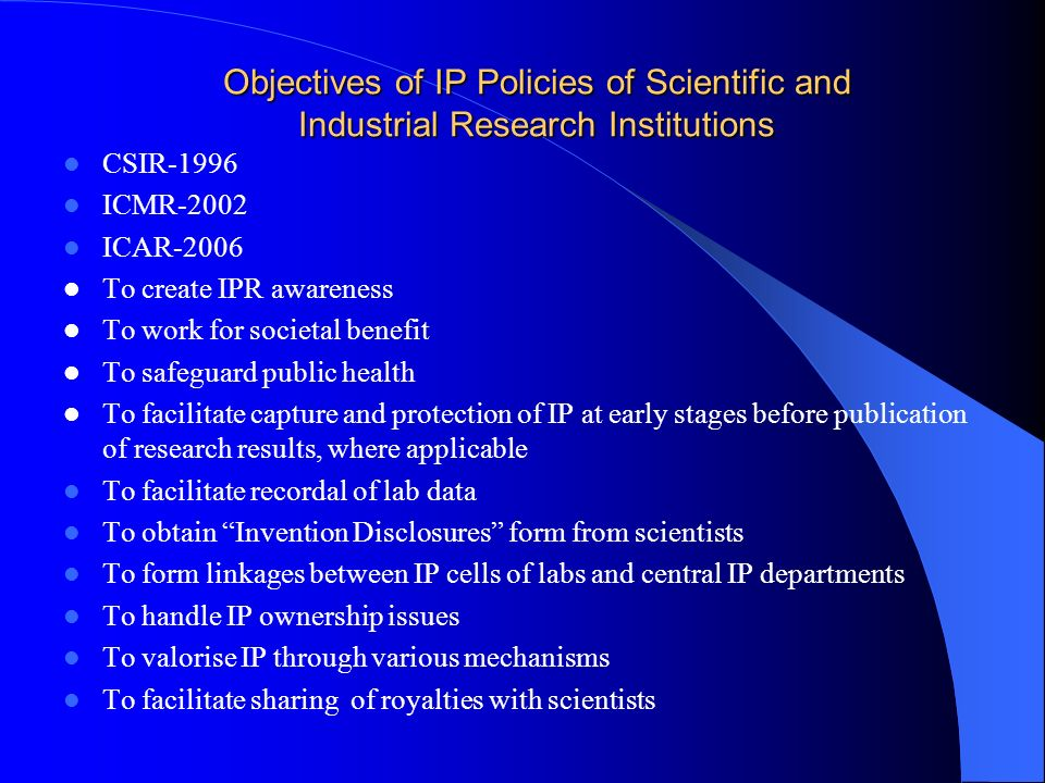 Objectives of IP Policies of Scientific and Industrial Research Institutions