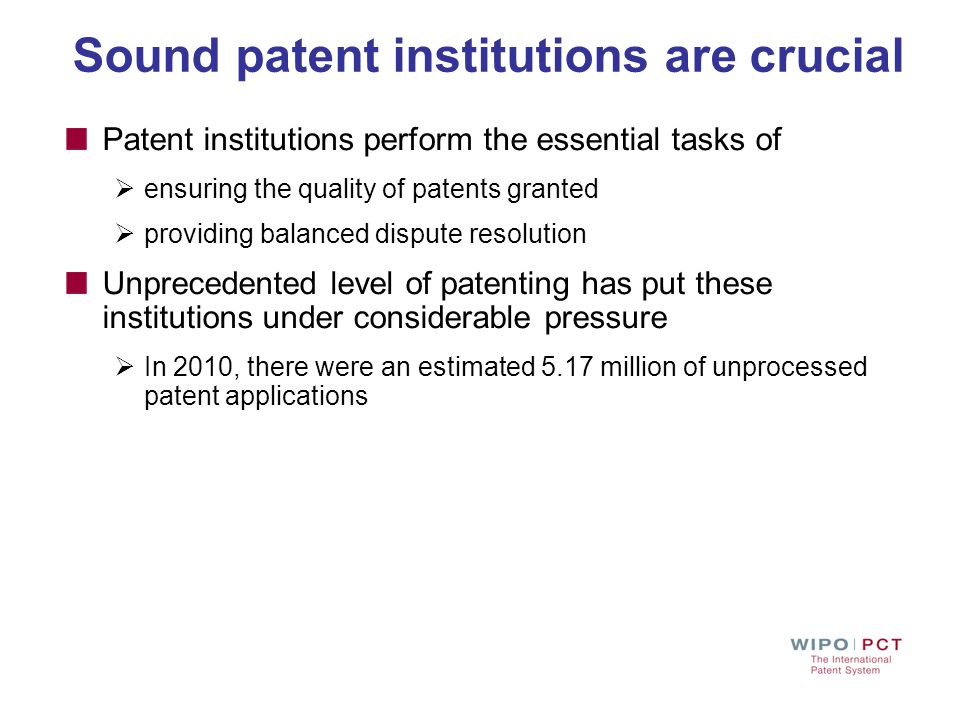 Sound patent institutions are crucial
