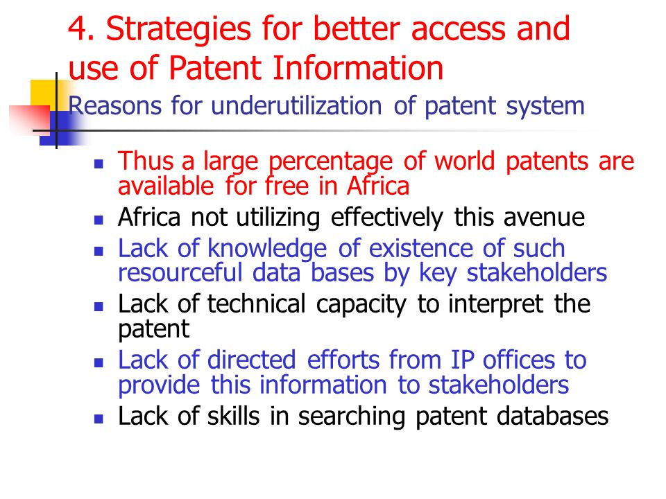 Reasons for underutilization of patent system