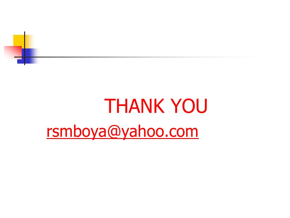 THANK YOU rsmboya@yahoo.com