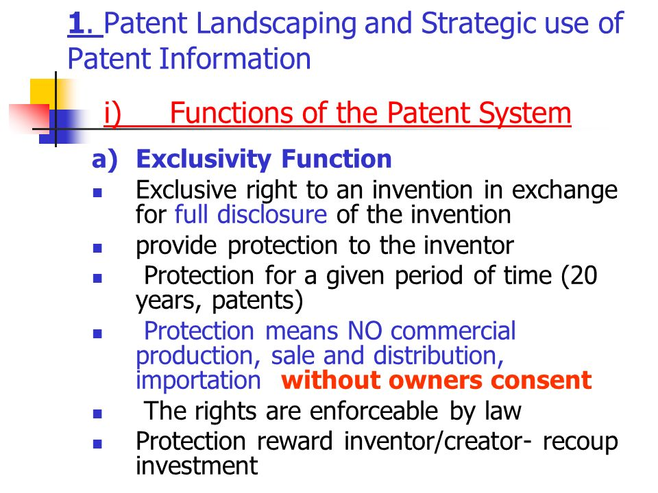 1. Patent Landscaping and Strategic use of Patent Information