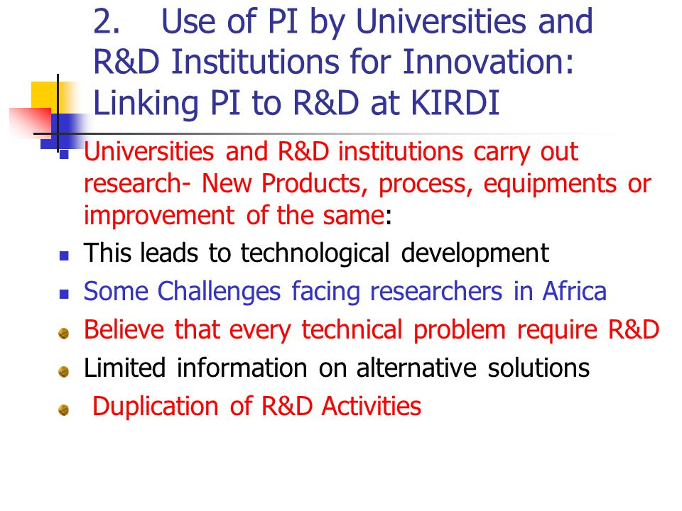 2. Use of PI by Universities and R&D Institutions for Innovation: Linking PI to R&D at KIRDI