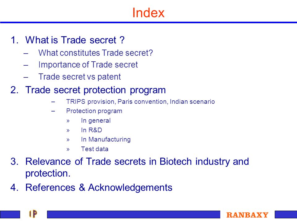 Index What is Trade secret Trade secret protection program