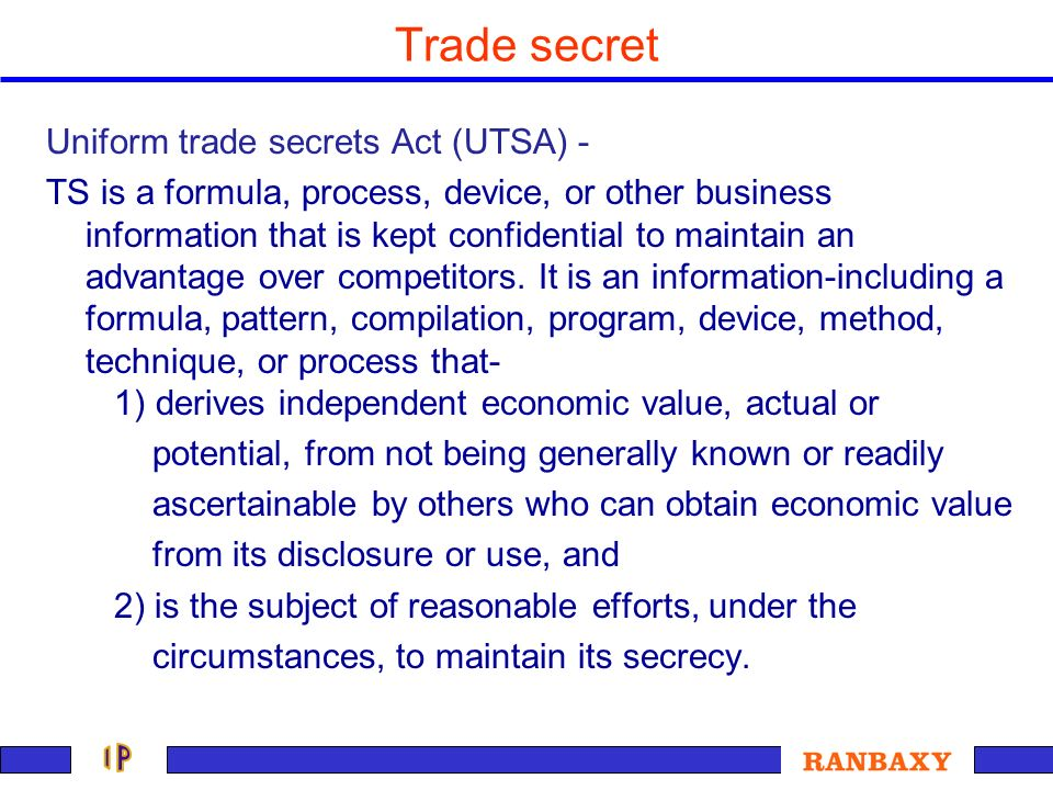 Trade secret Uniform trade secrets Act (UTSA) -