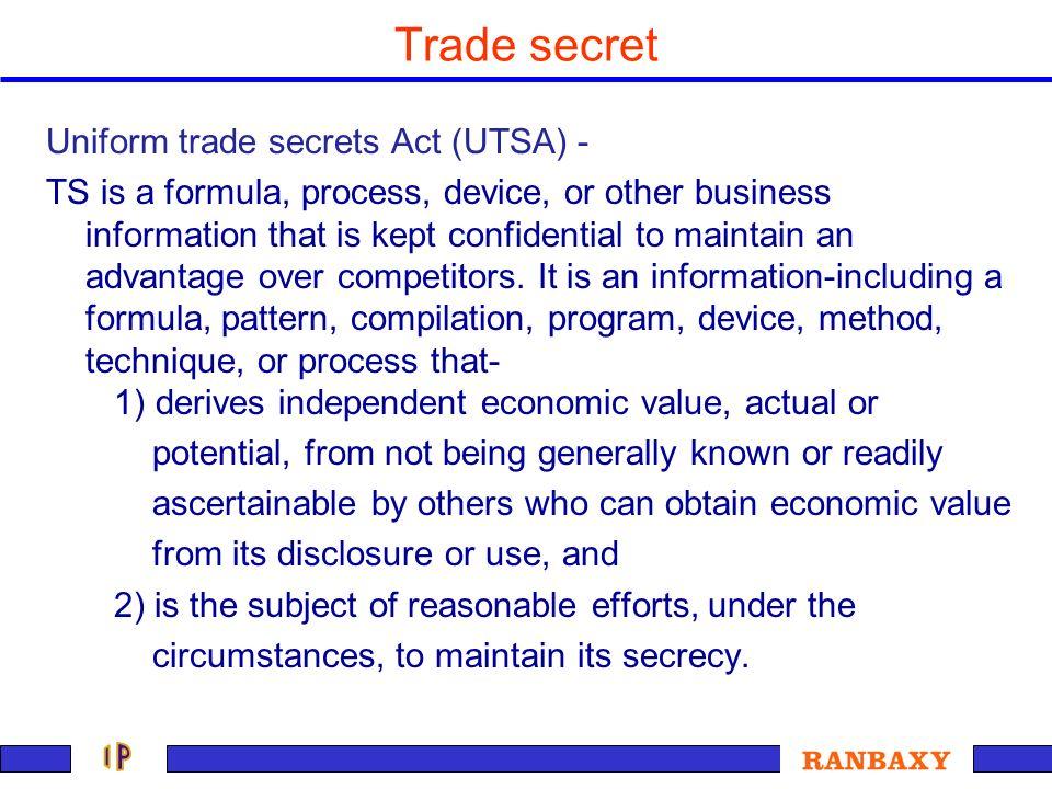 Trade secret Uniform trade secrets Act (UTSA) -