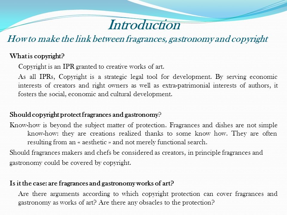 Introduction How to make the link between fragrances, gastronomy and copyright