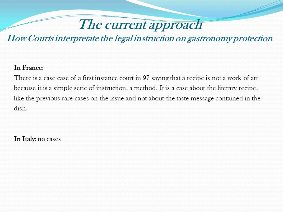 The current approach How Courts interpretate the legal instruction on gastronomy protection