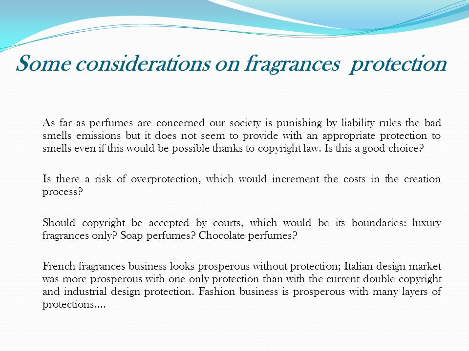 Some considerations on fragrances protection