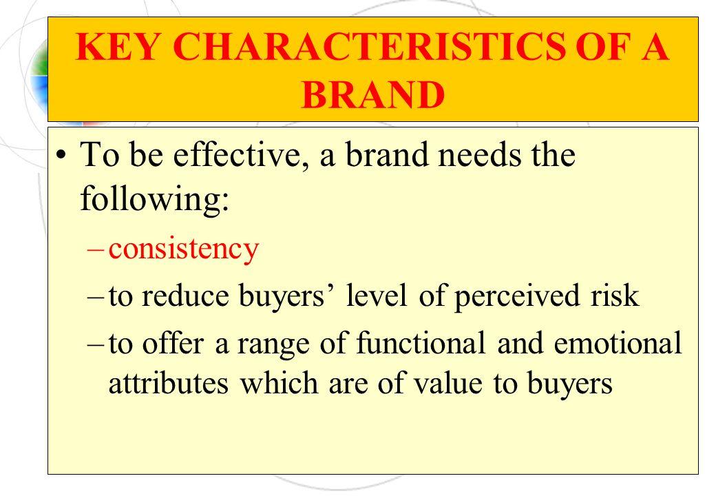 KEY CHARACTERISTICS OF A BRAND