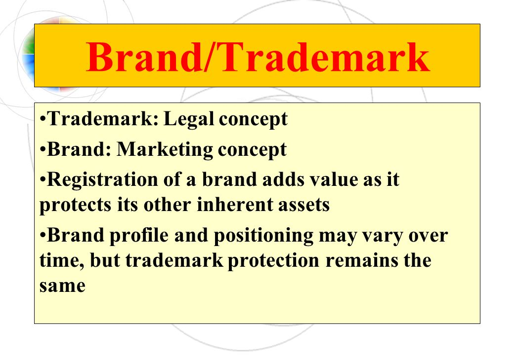 Brand/Trademark Trademark: Legal concept Brand: Marketing concept