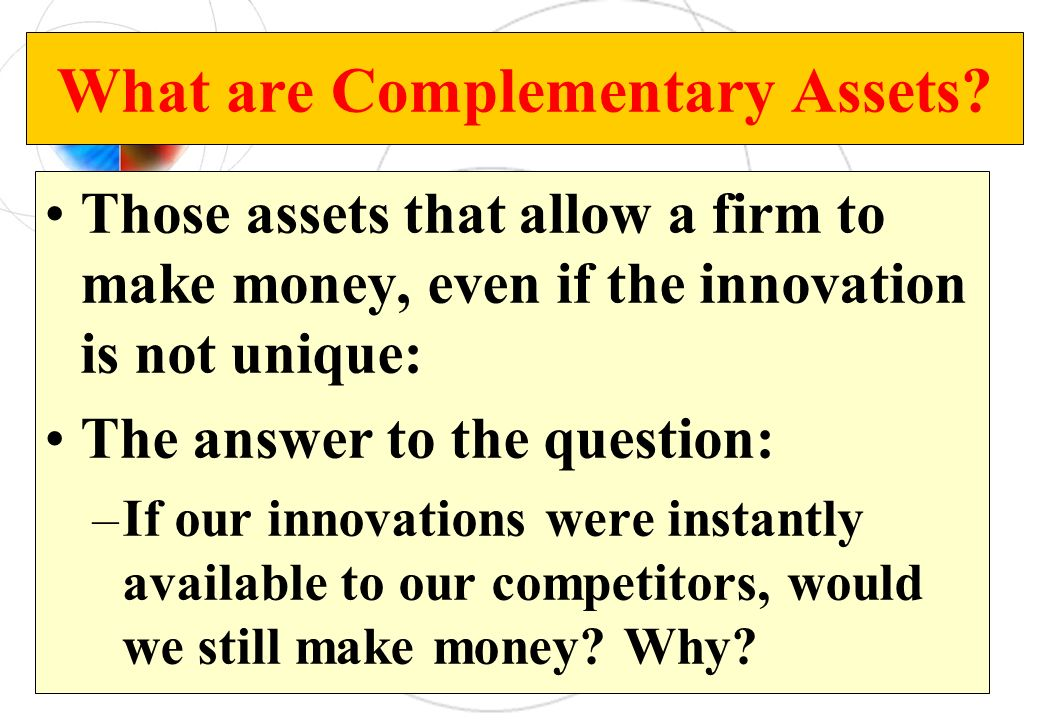 What are Complementary Assets