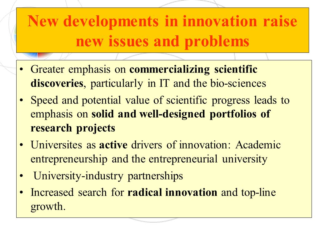 New developments in innovation raise new issues and problems