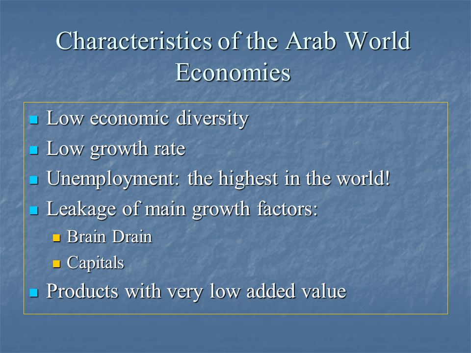 Characteristics of the Arab World Economies