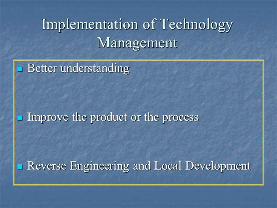 Implementation of Technology Management