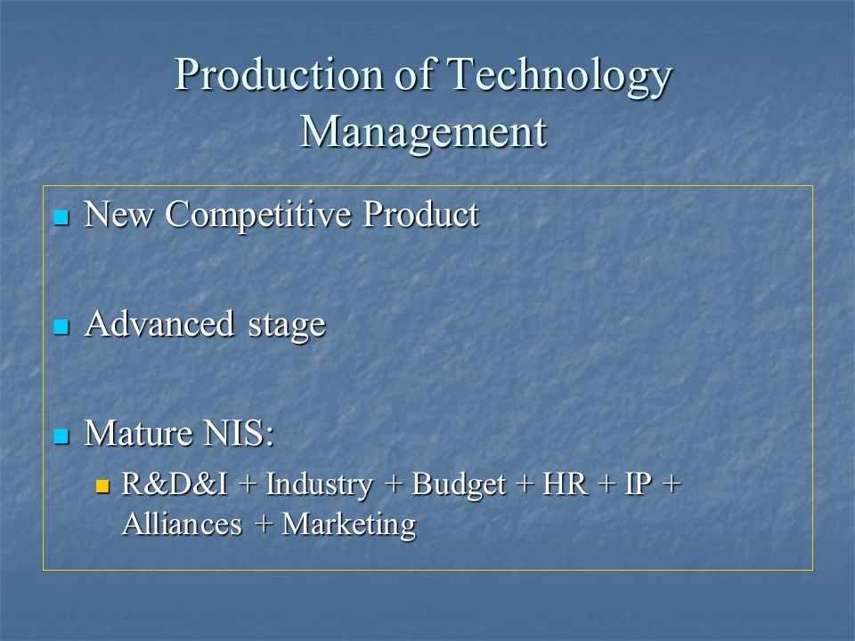 Production of Technology Management