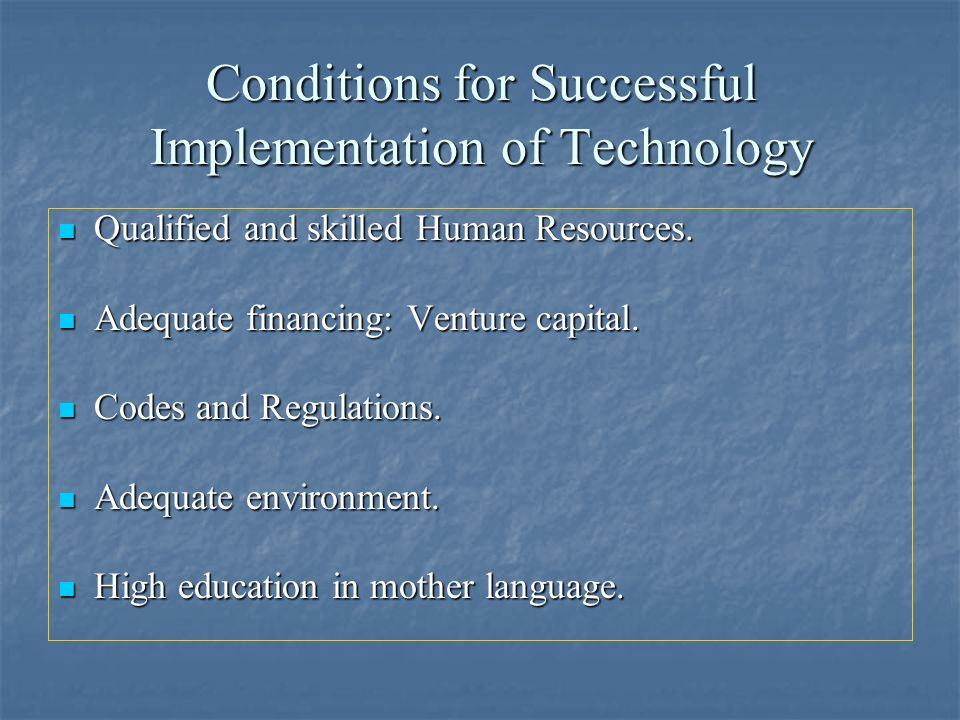 Conditions for Successful Implementation of Technology