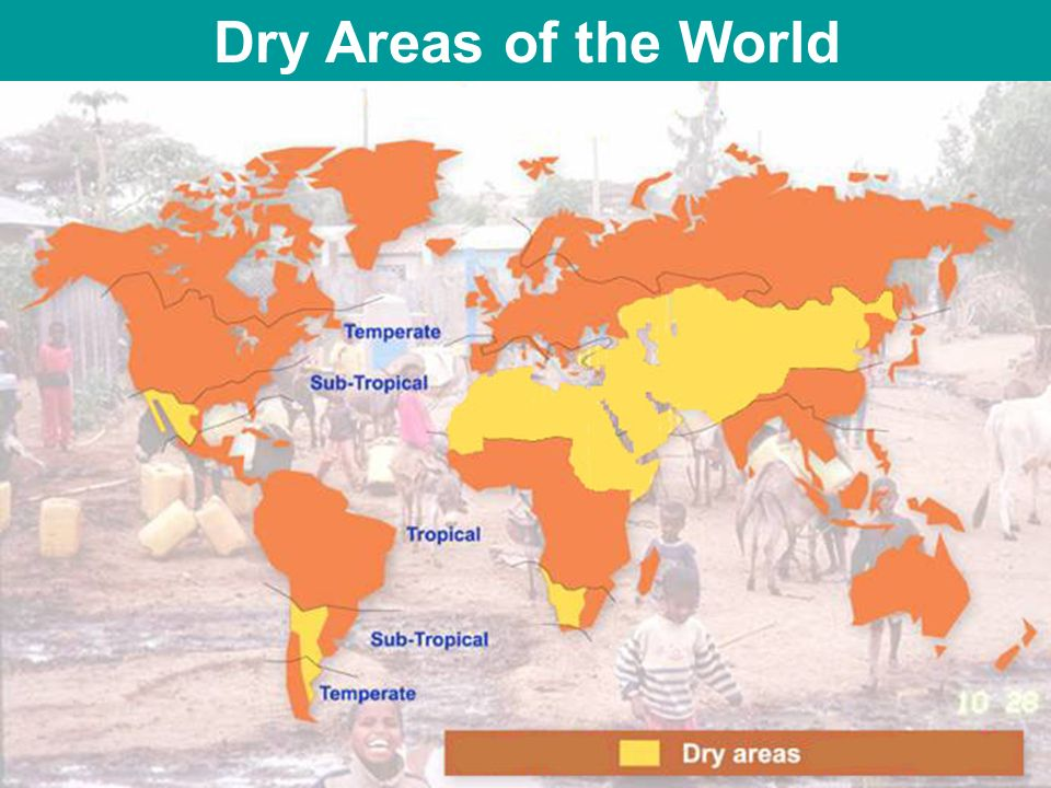 Dry Areas of the World
