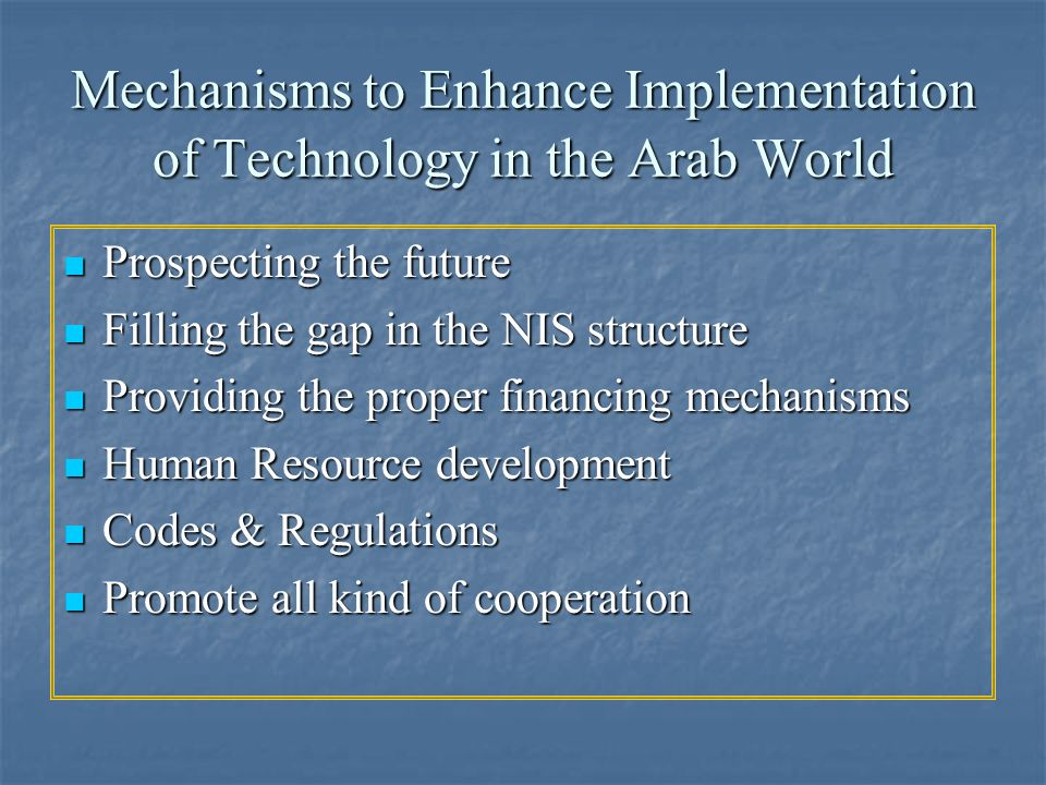 Mechanisms to Enhance Implementation of Technology in the Arab World