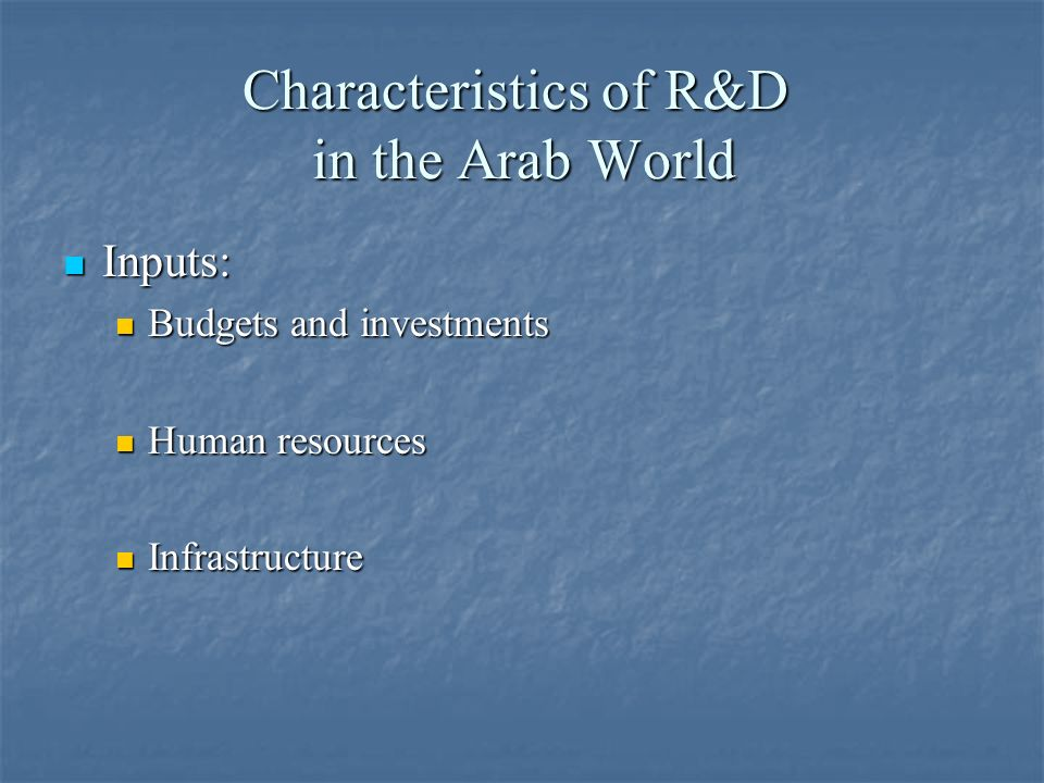 Characteristics of R&D in the Arab World