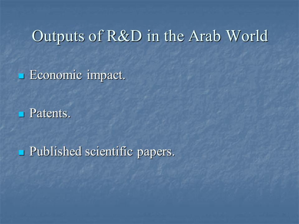 Outputs of R&D in the Arab World