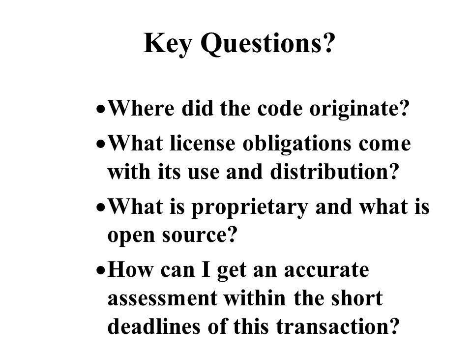 Key Questions Where did the code originate