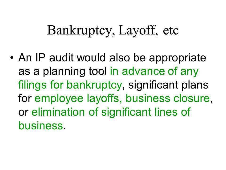 Bankruptcy, Layoff, etc