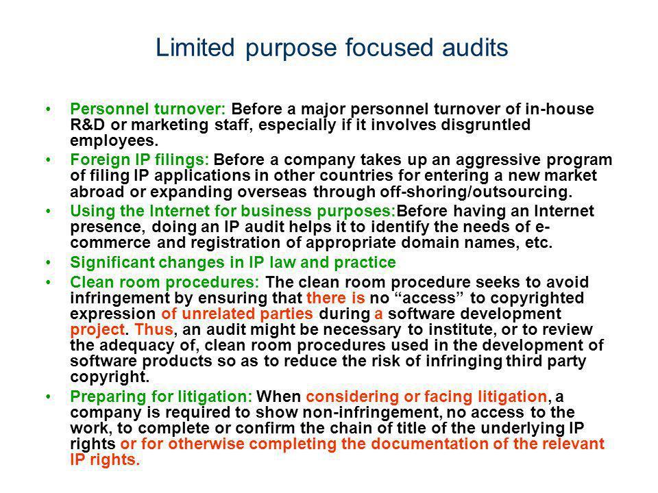 Limited purpose focused audits