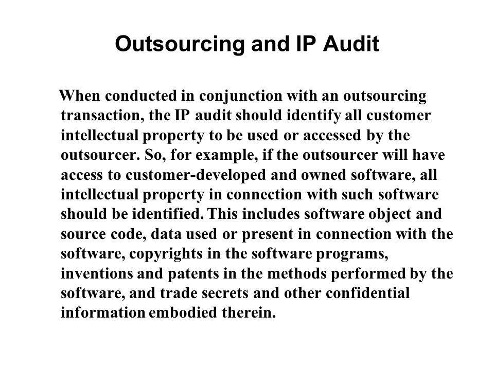 Outsourcing and IP Audit