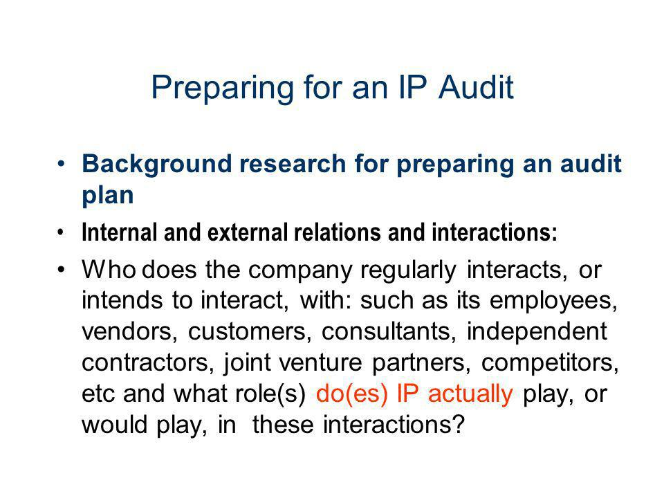 Preparing for an IP Audit