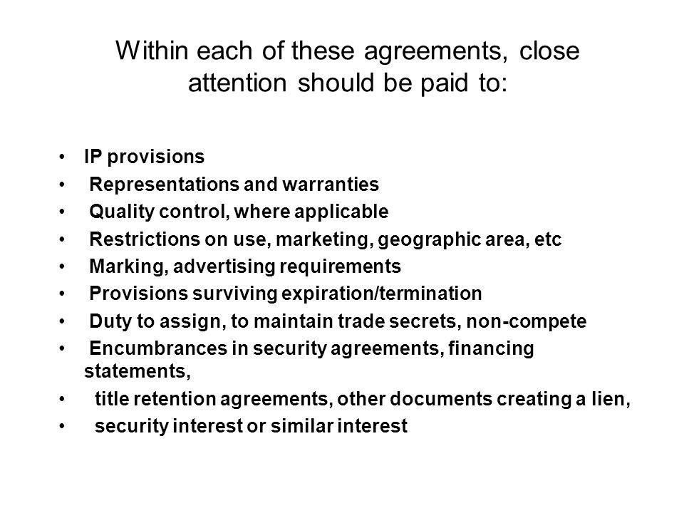 Within each of these agreements, close attention should be paid to: