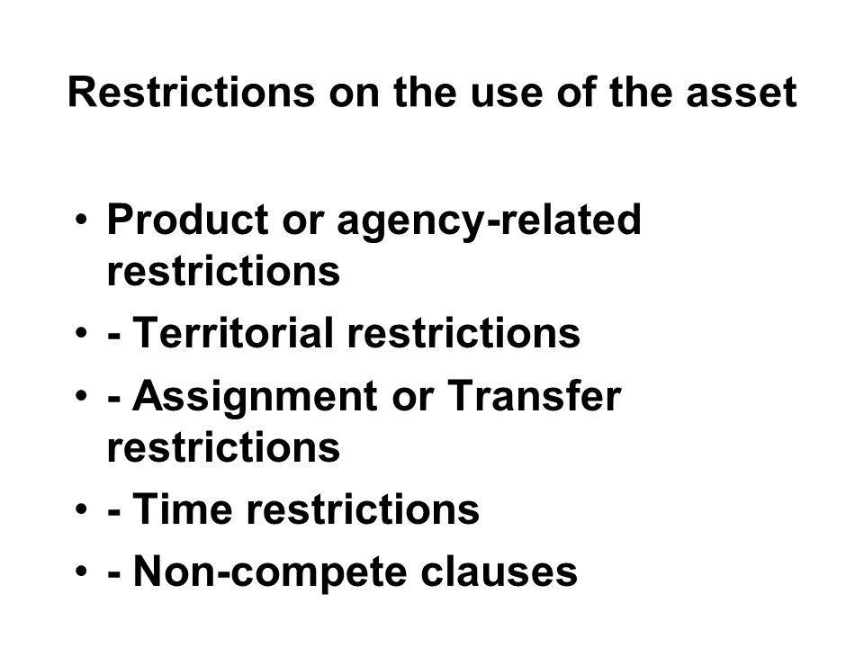 Restrictions on the use of the asset