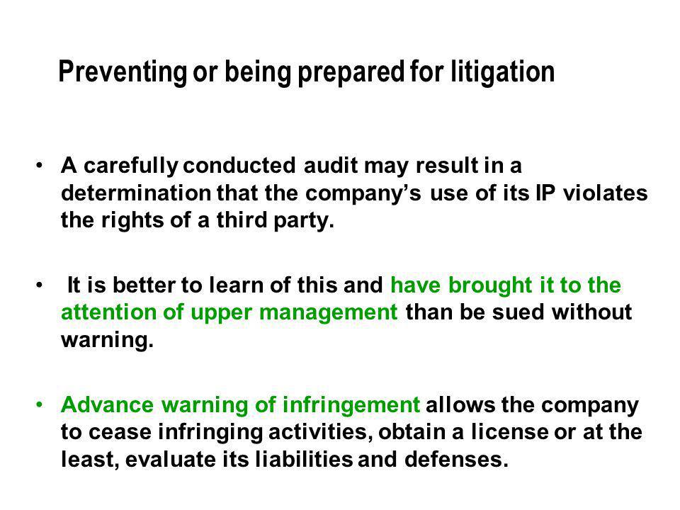 Preventing or being prepared for litigation