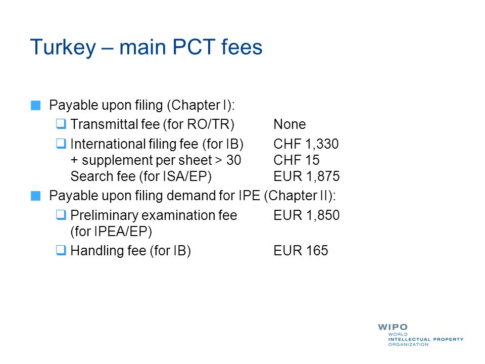 Turkey – main PCT fees Payable upon filing (Chapter I):