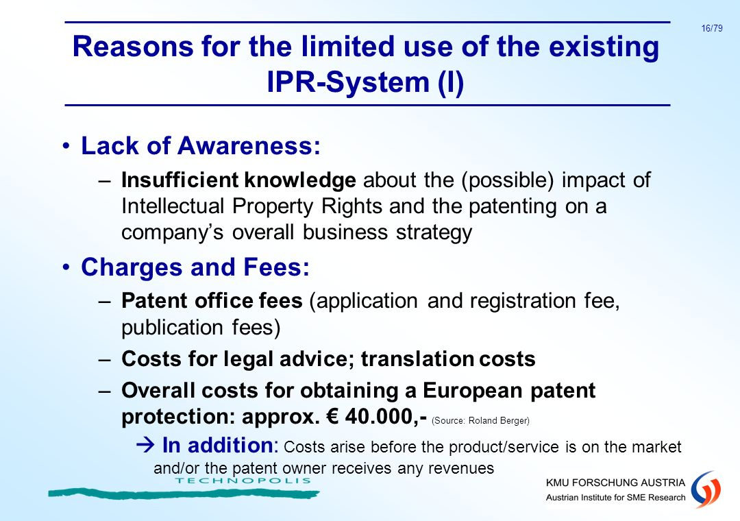 Reasons for the limited use of the existing IPR-System (I)