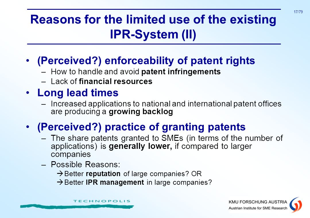 Reasons for the limited use of the existing IPR-System (II)