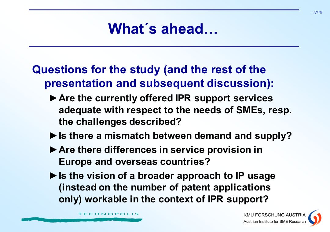 What´s ahead… Questions for the study (and the rest of the presentation and subsequent discussion):