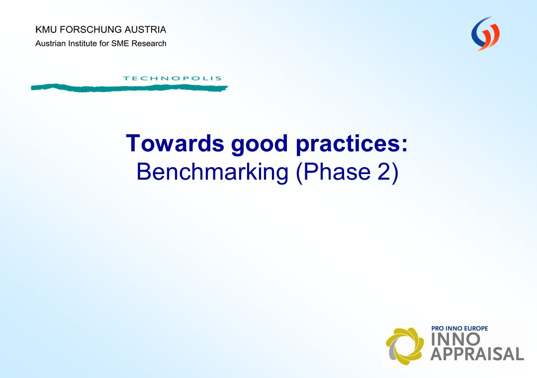 Towards good practices: Benchmarking (Phase 2)