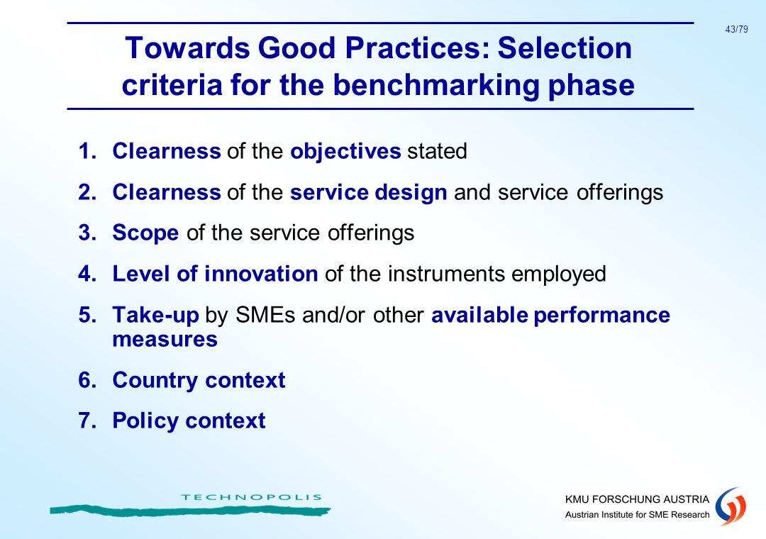 Towards Good Practices: Selection criteria for the benchmarking phase