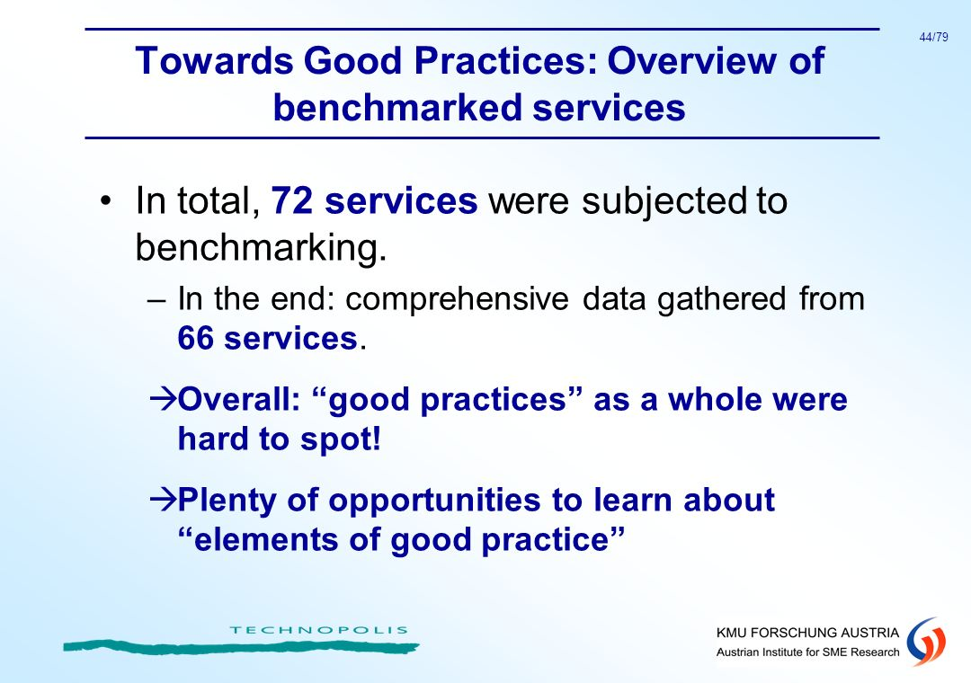 Towards Good Practices: Overview of benchmarked services