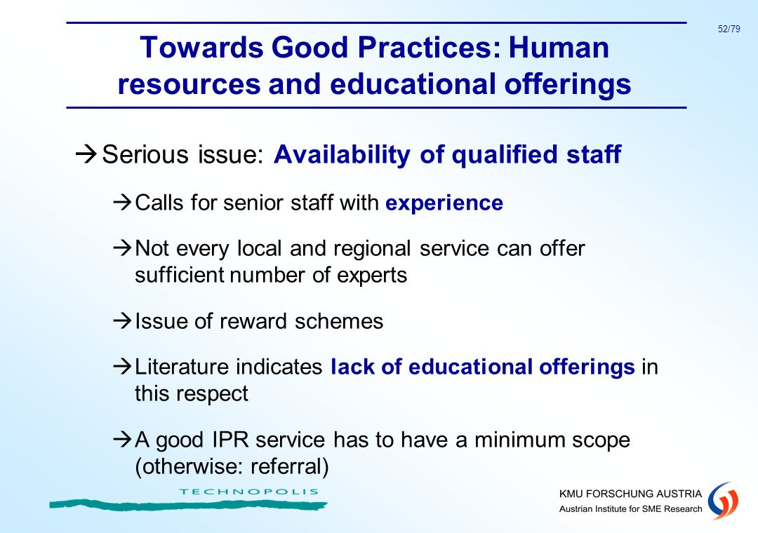 Towards Good Practices: Human resources and educational offerings