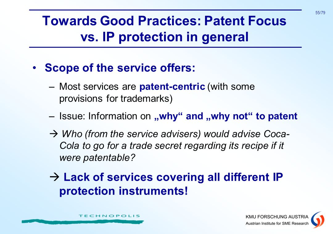 Towards Good Practices: Patent Focus vs. IP protection in general