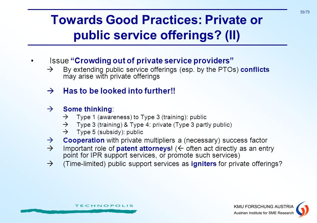 Towards Good Practices: Private or public service offerings (II)