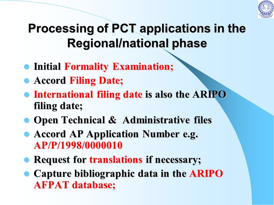 Processing of PCT applications in the Regional/national phase