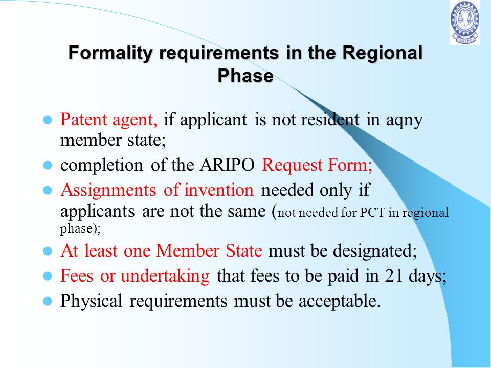 Formality requirements in the Regional Phase
