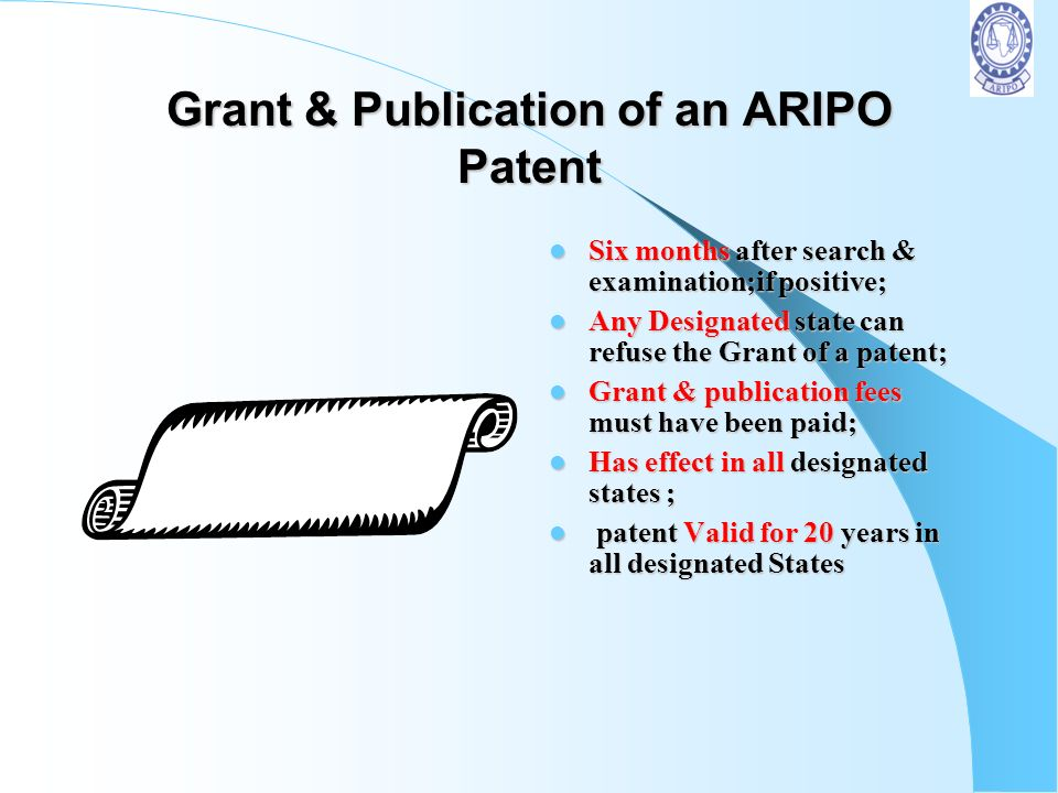 Grant & Publication of an ARIPO Patent