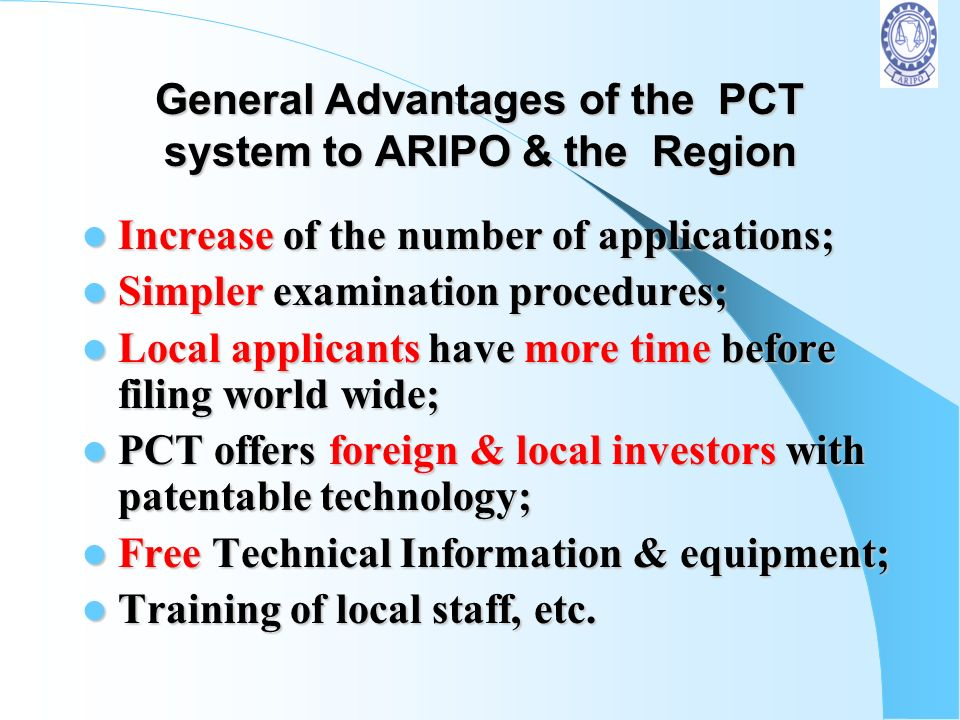 General Advantages of the PCT system to ARIPO & the Region