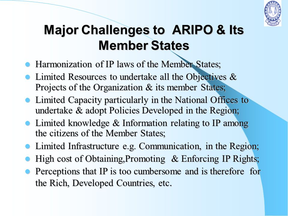 Major Challenges to ARIPO & Its Member States