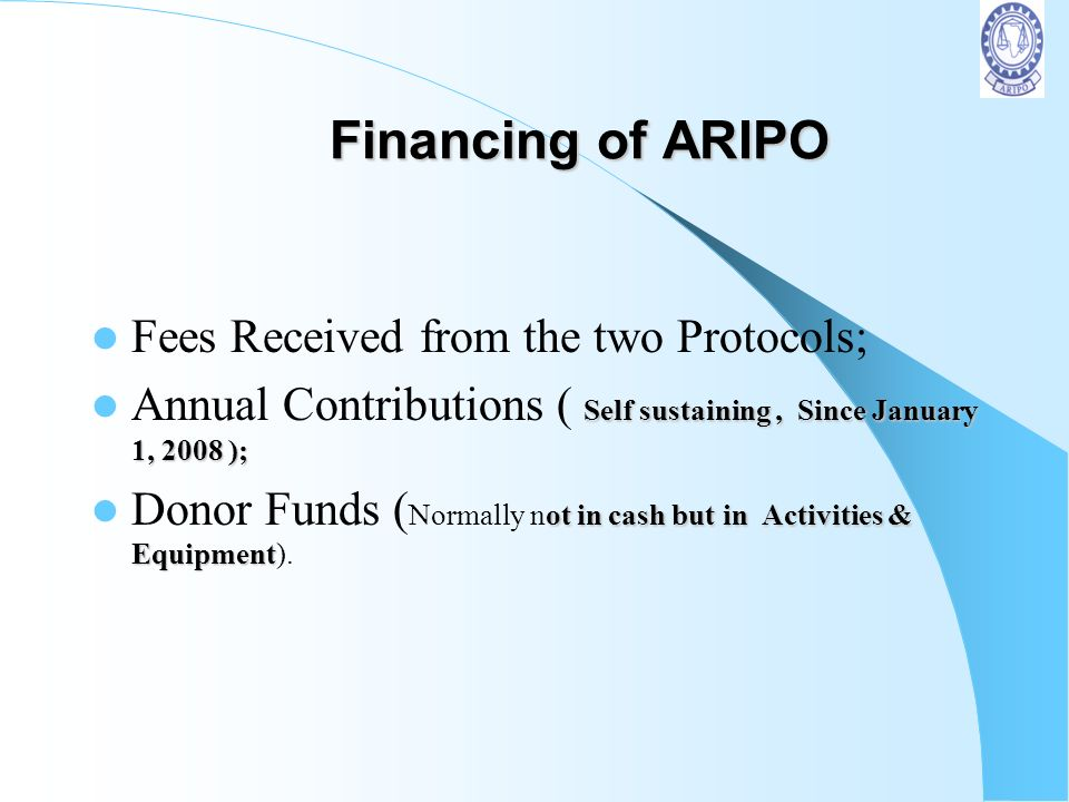 Financing of ARIPO Fees Received from the two Protocols;
