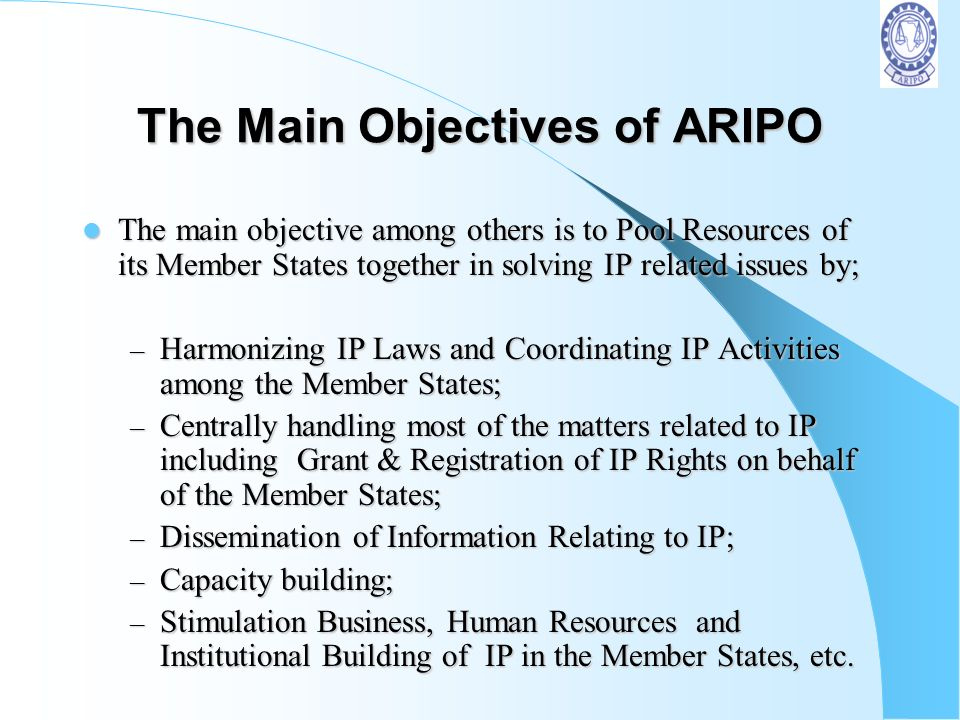 The Main Objectives of ARIPO